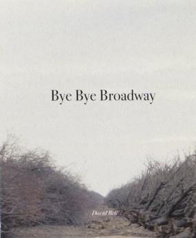 Bye Bye Broadway