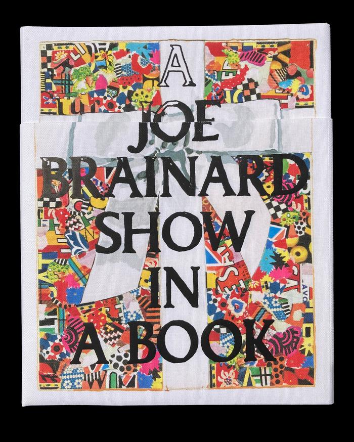 A Joe Brainard Show in a Book