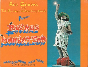 Ruckus Manhattan Parts I & II Exhibition Catalog