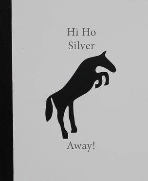 Hi Ho Silver, Away!