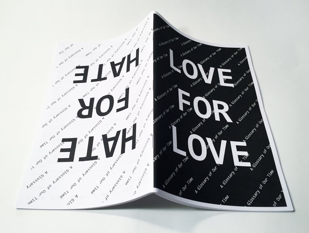 Love for Love / Hate for Hate: A Glossary of Our Time thumbnail 3