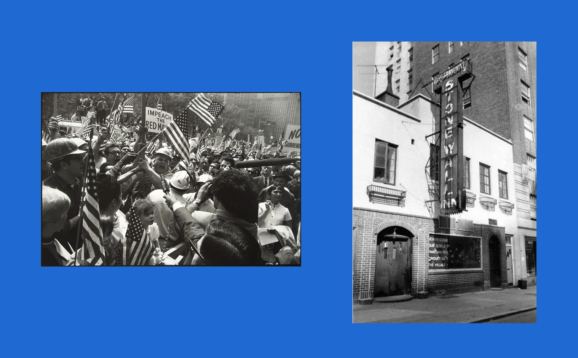 """Two images side by side, one image is of a tightly packed group of people protesting, some are yelling and others are holding mics and cameras, the other image is a black and white photograph of brick city buildings with sign that reads """"STONEWALL INN."""""""