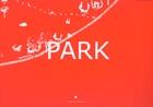 Park : Plan d'evasion / A Plan for Escape