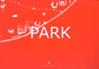 Park : Plan d'evasion / A Plan for Escape