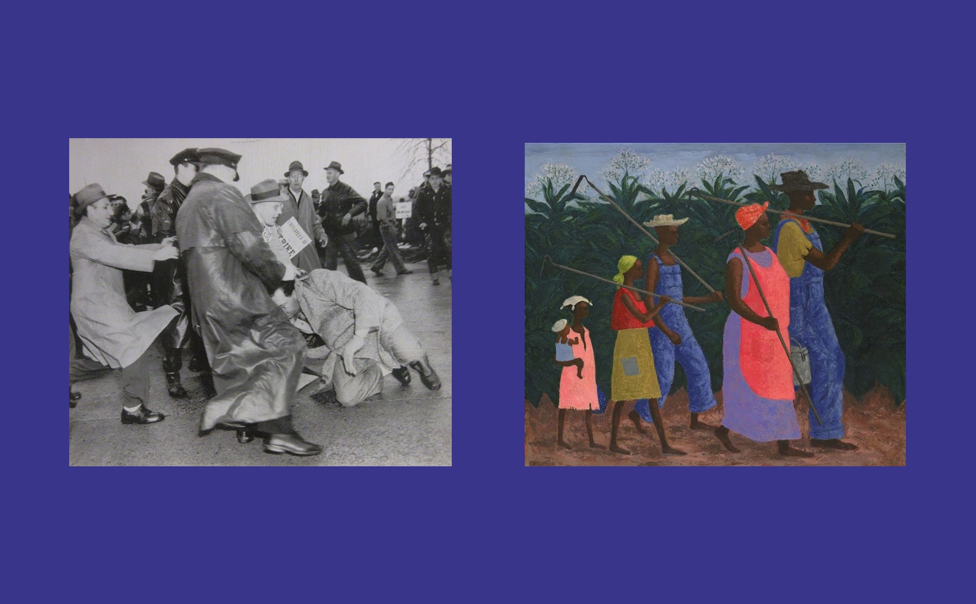 Two images side by side, one image is a black and white photograph of a confrontation between light-skinned factory workers and police and the other image is a painting of multi-generational dark-skinned people holding farm tools in a field.