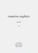 Caméra Orphée