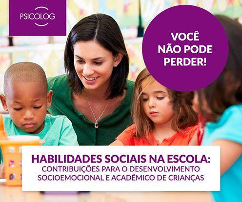 Habilidades sociais na escola: contribuições para o desenvolvimento socioemocional e acadêmico de crianças