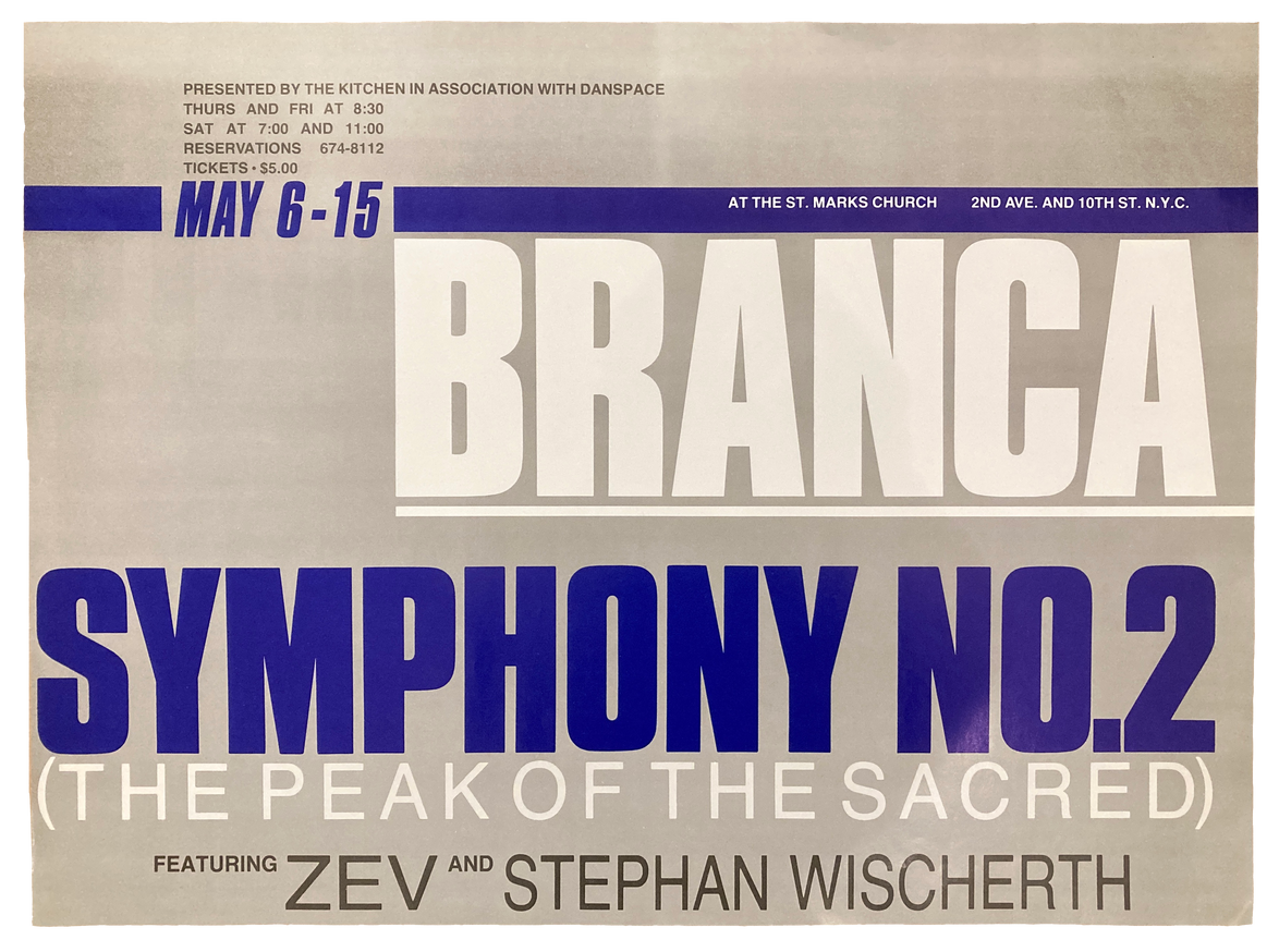Symphony No. 2 (The Peak of the Sacred) at St. Mark's Church, May 6-15, 1982 [The Kitchen Posters]