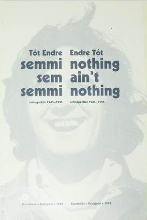 """Semmi sem semmi - Nothing ain't nothing"""