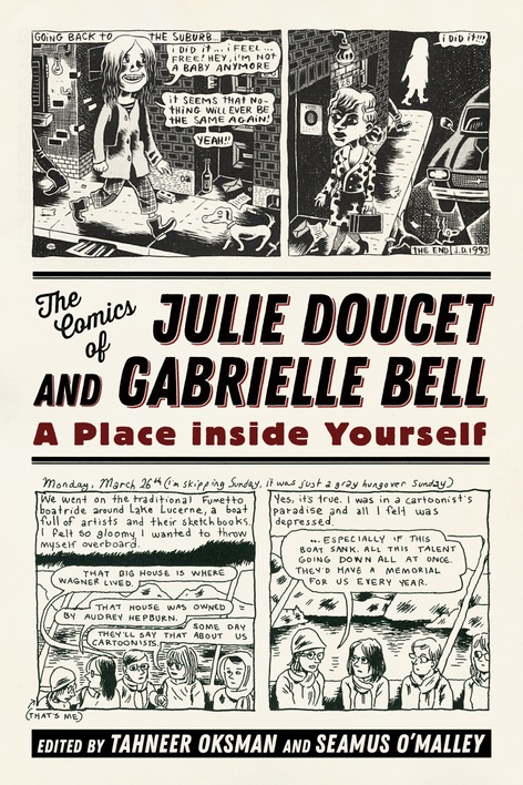 The Comics of Julie Doucet and Gabrielle Bell: A Place Inside Yourself presented by Seamus O'Malley and Gabrielle Bell
