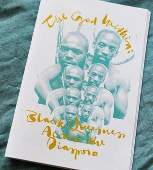 the god within: Blackness across the diaspora