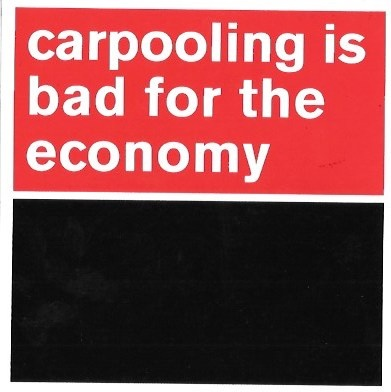 Carpooling Is Bad for the Economy Sticker