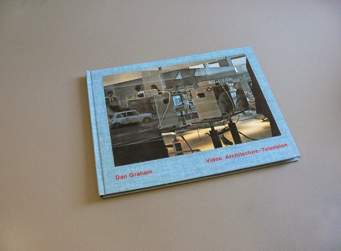 Video Architecture Television : Writings on Video and Video Works 1970 - 1978