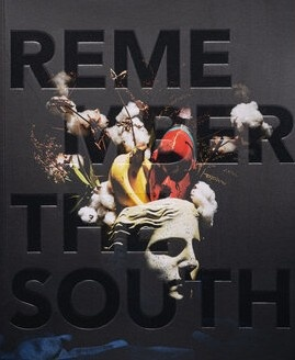 Remember the South