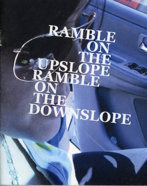 Ramble On the Upslope, Ramble On the Downslope
