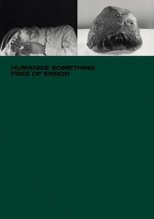 Humanise Something Free of Error