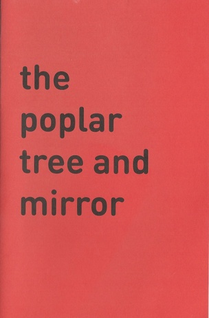 The Poplar Tree and Mirror