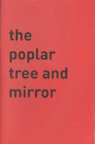 The Poplar Tree and Mirror