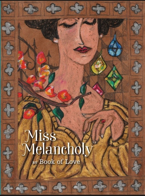 BOOK OF LOVE release: Miss Melancholy
