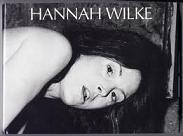 Hannah Wilke : A Retrospective