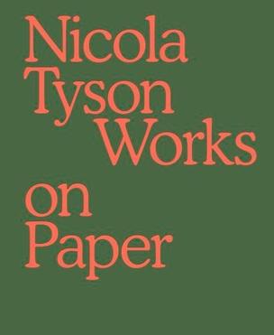 Nicola Tyson : Works on Paper