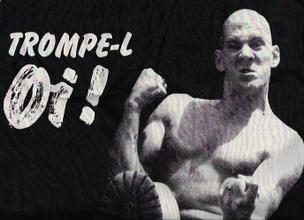 TROMPE-L Oi! Bootleg T-Shirt [S, M, L, XL]
