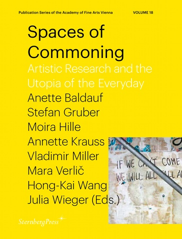 Spaces of Commoning: Artistic Research and the Utopia of the Everyday