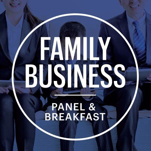 Family Business Panel and Breakfast