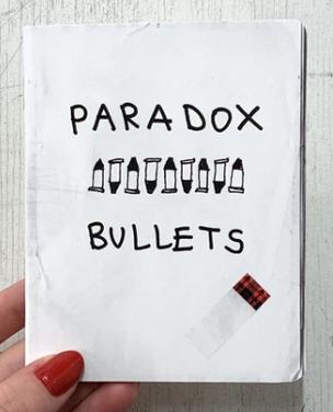 Paradox Bullets Zine
