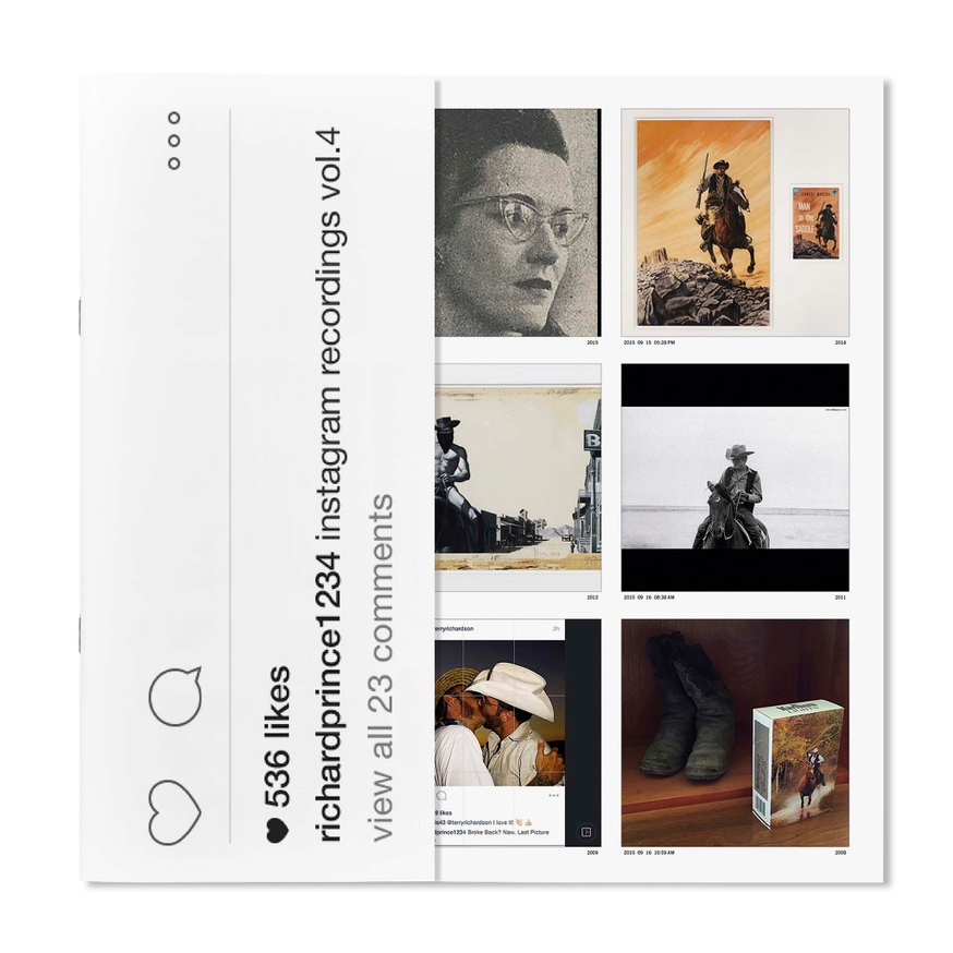 Richard Prince 1234: Instagram Recordings, Vol. 4