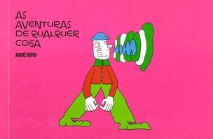 AS AVENTURAS DE QUALQUER COISA