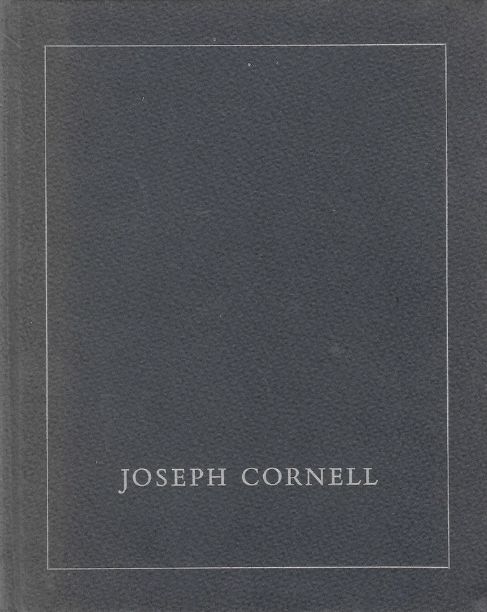 An Exhibition of Works by Joseph Cornell