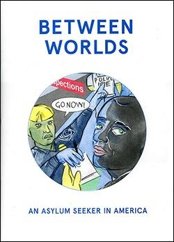 Between Worlds: an asylum seeker in America