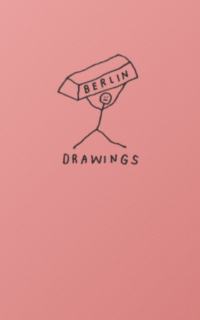 Berlin Drawings