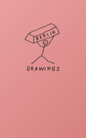 Berlin Drawings
