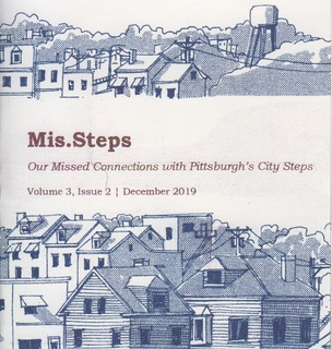 Mis.Steps: Our Missed Connections with Pittsburgh's City Steps