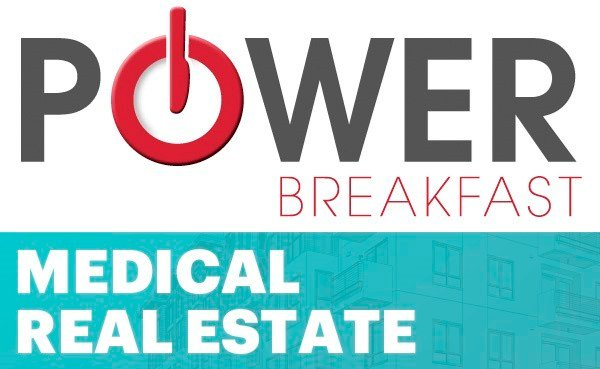 Medical Real Estate Landscape Power Breakfast