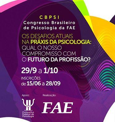 CBPSI - Congresso Brasileiro de Psicologia da FAE