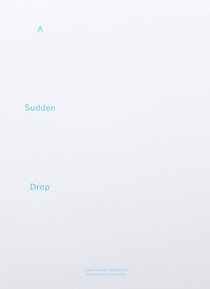 A Sudden Drop