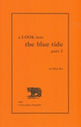 A Look Into the Blue Tide : Part 2
