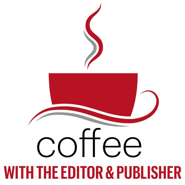 Coffee with the Editor & Publisher