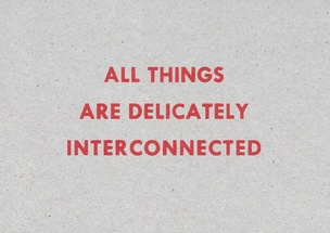 All Things are Delicately Interconnected [Red Text on Cardboard]