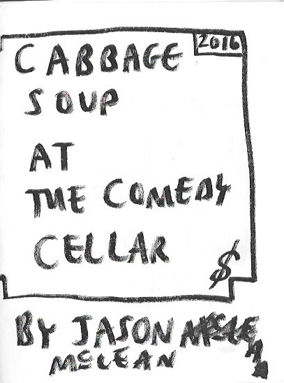 Cabbage Soup at the Comedy Cellar