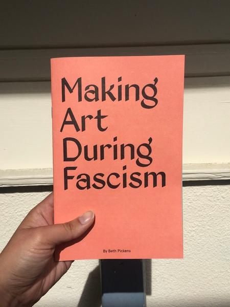 Making Art During Fascism