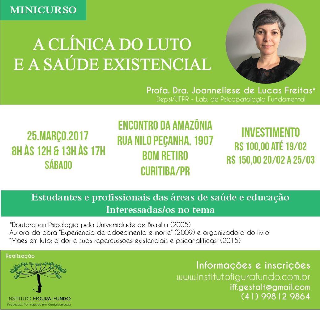 Minicurso - A clínica do luto e a saúde existencial