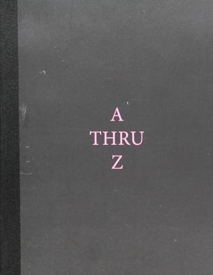 A Thru Z