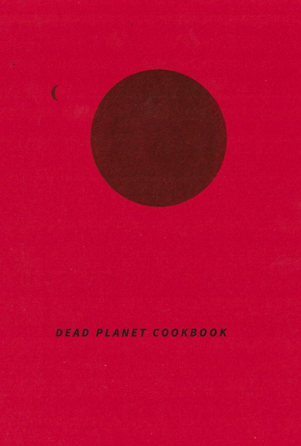 Dead Planet Cookbook