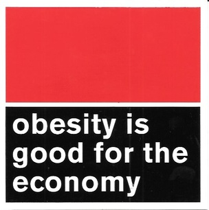 Obesity is Good for the Economy Sticker