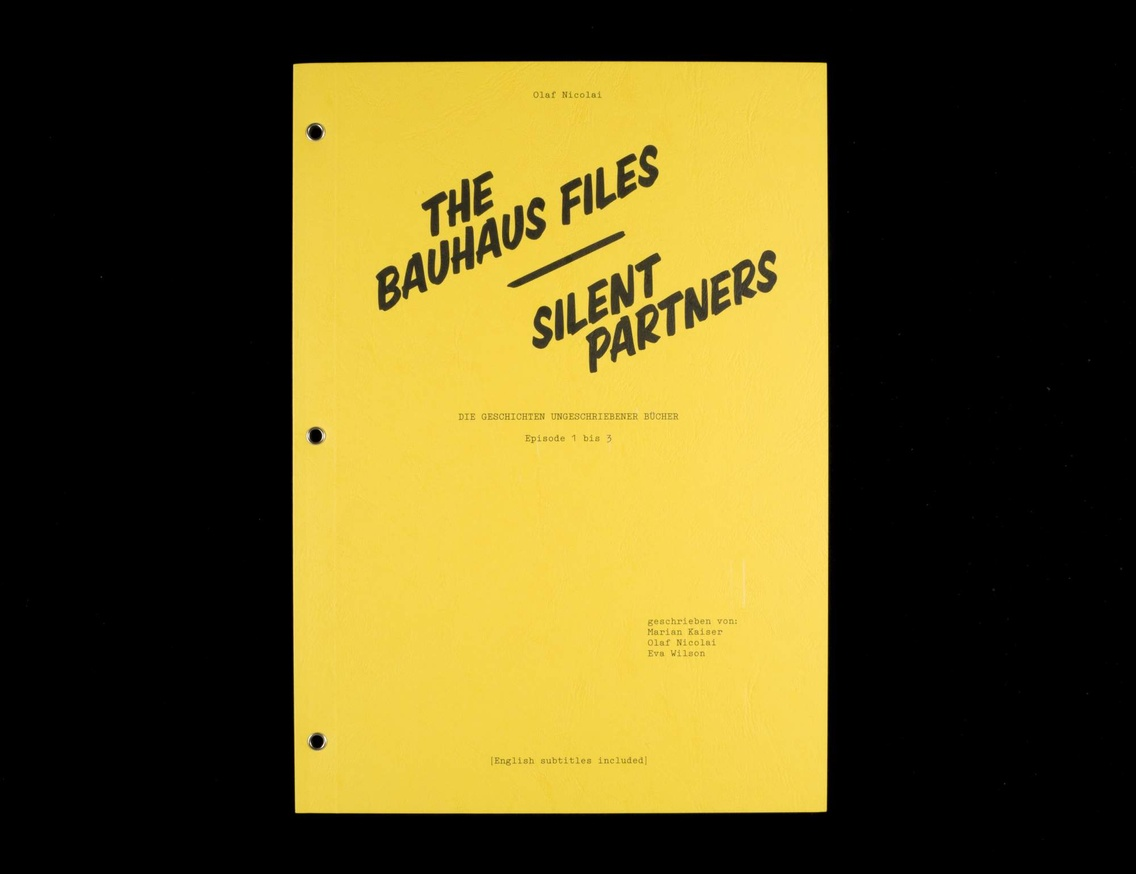 The Bauhaus Files : Silent Partners