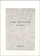 Books That Read Me